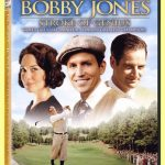 Golf Movie Review – Bobby Jones:  Stroke of Genius